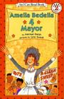 Amelia Bedelia 4 Mayor (I Can Read Level 2) Cover Image