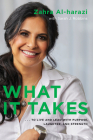 What It Takes: To Live And Lead with Purpose, Laughter, and Strength Cover Image