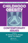 Childhood Obesity: Contemporary Issues (Society for the Study of Human Biology #44) Cover Image