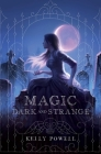 Magic Dark and Strange Cover Image