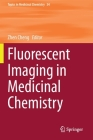 Fluorescent Imaging in Medicinal Chemistry (Topics in Medicinal Chemistry #34) Cover Image