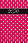 2020: Agenda semainier 2020 - Calendrier des semaines 2020 - Rouge pointillé Cover Image