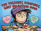 The Yuckiest, Stinkiest, Best Valentine Ever Cover Image