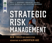 Strategic Risk Management: New Tools for Competitive Advantage in an Uncertain Age Cover Image