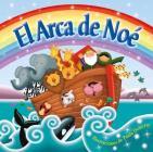 El Arca de Noé (Noah's Ark) : Padded Board Book Cover Image