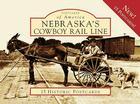 Nebraska's Cowboy Rail Line Cover Image