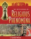 The Encyclopedia of Religious Phenomena Cover Image