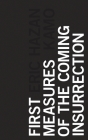 First Measures of the Coming Insurrection Cover Image