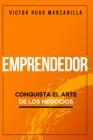 Emprendedor: Conquista El Arte de Los Negocios Cover Image