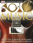 DK Eyewitness Books: Music: Discover Music in All its Forms and the Amazing Variety of Instruments from Zith Cover Image