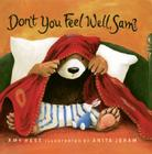 Don't You Feel Well, Sam? Cover Image