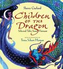 Children of the Dragon: Selected Tales from Vietnam Cover Image