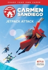 Jetpack Attack (Carmen Sandiego Chase-Your-Own Capers) Cover Image