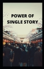 Power of Single Story Cover Image