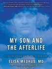 My Son and the Afterlife: Conversations from the Other Side Cover Image