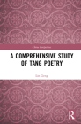 A Comprehensive Study of Tang Poetry (China Perspectives) Cover Image
