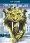 Could You Survive the Ice Age?: An Interactive Prehistoric Adventure Cover Image
