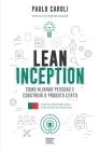 Lean Inception: como alinhar pessoas e construir o produto certo (PT-PT) Cover Image