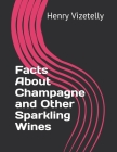 Facts About Champagne and Other Sparkling Wines Cover Image