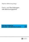 Fach- Und Rechtsfragen Des Bebauungsplans (Berliner Schriften Zur Stadt- Und Regionalplanung #29) Cover Image