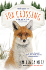 Fox Crossing (A Fox Crossing, Maine Novel #1) Cover Image