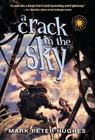 A Crack in the Sky (Greenhouse Chronicles) Cover Image