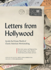 Letters from Hollywood: Inside the Private World of Classic American Moviemaking Cover Image