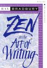 Zen in the Art of Writing: Essays on Creativity Third Edition/Expanded Cover Image
