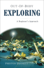 Out-of-Body Exploring: A Beginner's Approach Cover Image