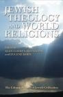 Jewish Theology and World Religions (Littman Library of Jewish Civilization) Cover Image