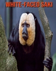 White-Faced Saki: Learn About White-Faced Saki and Enjoy Colorful Pictures Cover Image