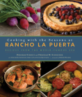 Cooking with the Seasons at Rancho La Puerta: Recipes from the World-Famous Spa Cover Image