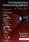 Contemporary Cinematographers on Their Art Cover Image