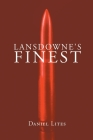 Lansdowne's Finest Cover Image