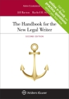 The Handbook for the New Legal Writer (Aspen Coursebook) Cover Image