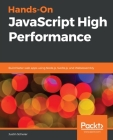 Hands-On JavaScript High Performance Cover Image