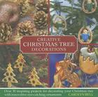 Creative Christmas Tree Decorations: Over 30 Inspiring Projects for Decorating Your Christmas Tree with Innovative Eye-Catching Ornaments Cover Image