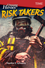 Unsung Heroes: Risk Takers (Exploring Reading) Cover Image