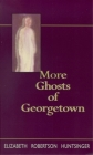 More Ghosts of Georgtown Cover Image