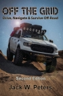 Off the Grid: Drive, Navigate & Survive Off-Road Cover Image