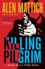 Killing Pilgrim (Marko Della Torre) Cover Image