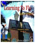 Learning to Fly. Ranch Stories. Alenka's Tales. Book 4: Ranch Stories Cover Image