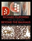 Richard Filipowski: Art and Design Beyond the Bauhaus Cover Image