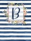 B: Letter B Monogram Initial Notebook - 8.5