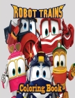 Robot Trains Coloring book Cover Image