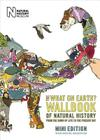 The What on Earth? Wallbook of Natural History: From the Dawn of Life to the Present Day Cover Image