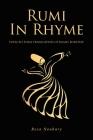 Rumi In Rhyme: Poem-To-Poem Translation of Rumi's Ruba'iyat Cover Image