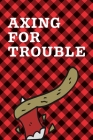Axing For Trouble: September 26th - Lumberjack Day - Count the Ties - Epsom Salts - Pacific Northwest - Loggers and Chin Whisker - Timber Cover Image