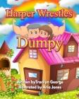 Harper Wrestles Dumpy Cover Image