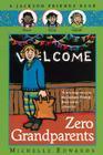 Zero Grandparents: A Jackson Friends Book Cover Image